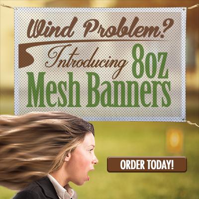 8oz Mesh Banners