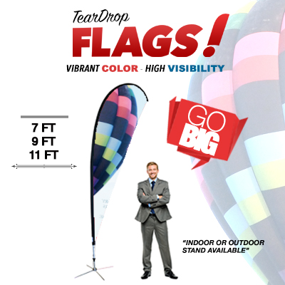 Teardrop Flags Printed in Full Color One Side on 3oz Polyesther Fabric with Indoor or Outdoor Stand Available